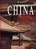 Murowchick, Robert E.: China: Ancient Culture, Modern Land