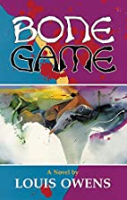 Bone Game: A Novel (American Indian…