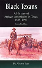 Black Texans: A History of African Americans…