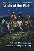 Lords of the Plain : A Novel by Max Crawford