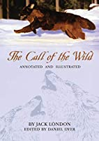 The Call of the Wild: Annotated and…
