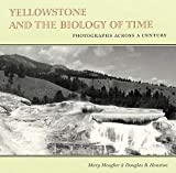 Mary Meagher: Yellowstone and the Biology of Time: Photographs across a Century