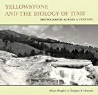 Yellowstone and the Biology of Time:…