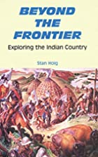 Beyond the frontier : exploring the Indian…