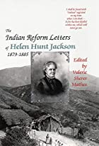 The Indian Reform Letters of Helen Hunt…