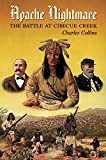 Collins, Charles: Apache Nightmare: The Battle at Cibecue Creek