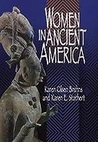 Women in Ancient America by Karen Olsen…