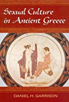 Sexual Culture in Ancient Greece by Daniel…