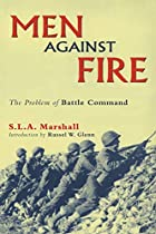 Men Against Fire: The Problem of Battle…