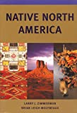 Zimmerman, Larry J.: Native North America
