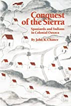 Conquest of the Sierra: Spaniards and…