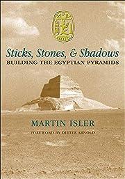 Sticks, Stones, & Shadows: Building the…