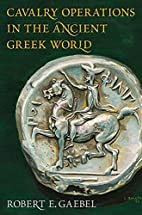 Cavalry Operations in the Ancient Greek…