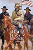 Sklenar, Larry: To Hell With Honor: Custer and the Little Bighorn