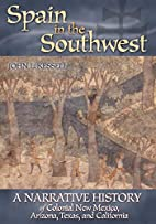 Spain in the Southwest: A Narrative History…
