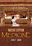 Nunn, J.F.: Ancient Egyptian Medicine