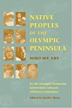Native Peoples of the Olympic Peninsula: Who…