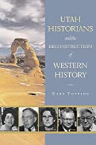Utah Historians and the Reconstruction of…