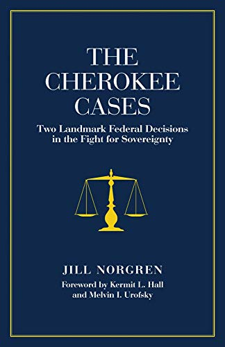 the-cherokee-cases-two-landmark-federal-decisions-in-the-fight-for-sovereignty