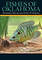 Fishes of Oklahoma by Rudolph J. Miller