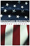 Skocpol, Theda: Diminished Democracy: From Membership to Management in American Civic Life