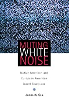 Muting White Noise: Native American and…