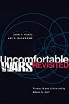 Uncomfortable wars revisited by John T.…