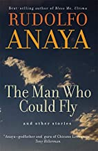 The Man Who Could Fly And Other Stories…