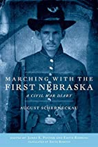 Marching with the First Nebraska: A Civil…