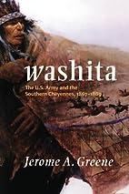 Washita: The U.S. Army and the Southern…