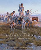 The Masterworks of Charles M. Russell: A…