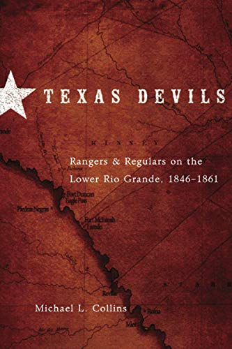 texas-devils-rangers-and-regulars-on-the-lower-rio-grande-18461861
