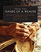 From the Hands of a Weaver: Olympic…