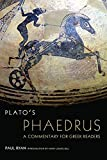 Ryan, Paul: Plato's Phaedrus: A Commentary for Greek Readers (Oklahoma Series in Classical Culture Series)