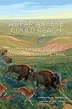 As Far as the Eye Could Reach: Accounts of…