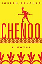 Chenoo: A Novel (American Indian Literature…
