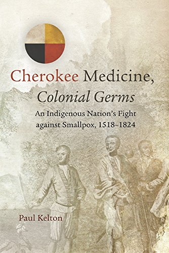 cherokee-medicine-colonial-germs-an-indigenous-nations-fight-against-smallpox-15181824-new-directions-in-native-american-studies-series