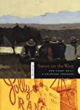 Museum, Denver Art: Sweet on the West: How Candy Built a colorado Treasure (Western Passages)