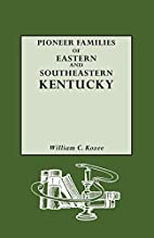 Pioneer Families of Eastern and Southeastern…