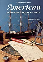 American Passenger Arrival Records A Guide…