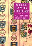 Rowlands, John: Welsh Family History: A Guide to Research