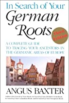 In search of your German roots by Angus…