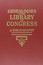 Genealogies in the Library of Congress: A…