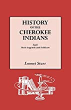 History of the Cherokee Indians and Their…