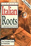 Colletta, John Philip: Finding Italian Roots: The Complete Guide to Americans