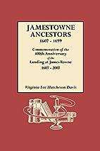 Jamestowne ancestors, 1607-1699 :…
