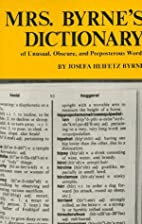 Mrs. Byrne's Dictionary of Unusual, Obscure,…