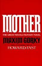 Mother by Maxim Gorki