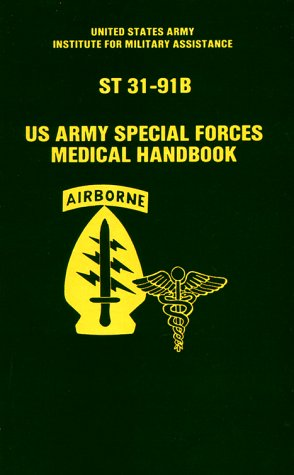 us-army-special-forces-medical-handbook-st-31-91b