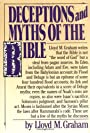 Deceptions And Myths Of The Bible - Lloyd M. Graham